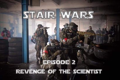 Stair Wars 2 - Revenge of the Scientist